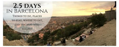 2.5 Days in Barcelona